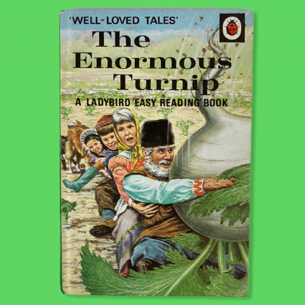 Ladybird Book 'The Enormous Turnip' - Series 606D - Well Loved Tales - 30p Net